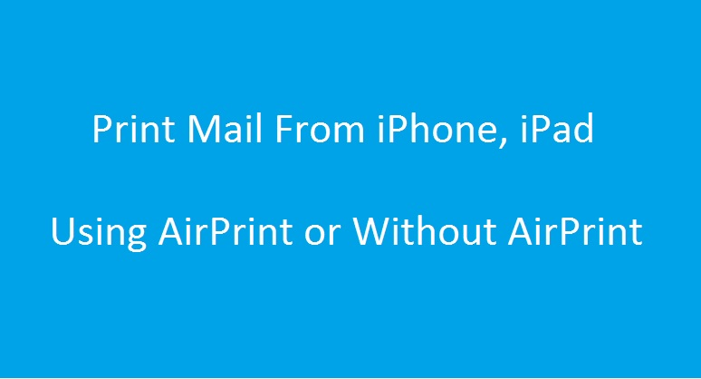 6 Start Print Mail from iPhone and iPad