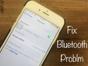 Bluetooth Not Working in iOS 12 [iOS 11] on iPhone, iPad, Car: Here's Quickly Fixes