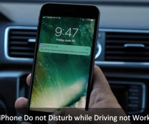 Fix iPhone Do not Disturb while Driving not Working in iOS 11