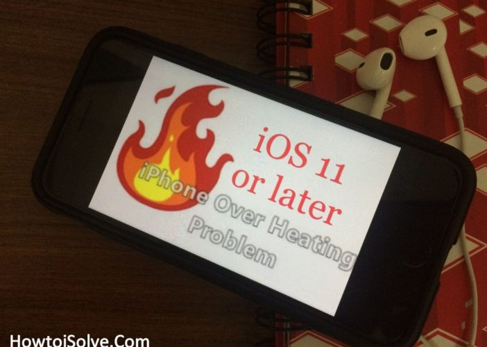 How to fix iOS 11 overheating on iPhone