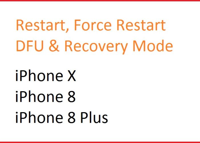 1 How to use Restart Reboot and DFU Mode on iPhone X, iPhone 8, 8 Plus