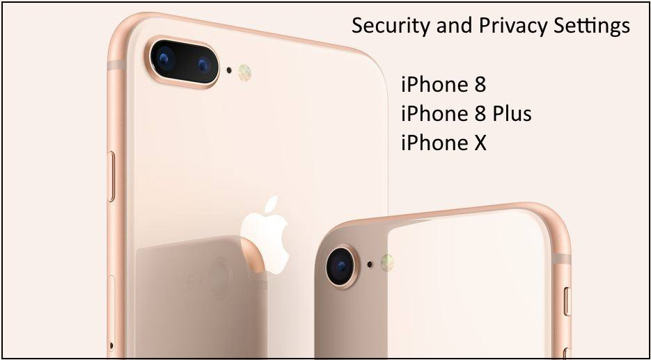 iphone 7 security privacy and security settings for iphone x iphone 8 plus 11557