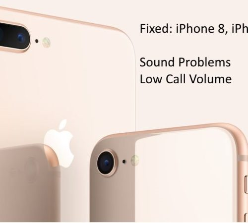Solved] Low Call Volume on iPhone X, iPhone 8, 8 Plus Sound