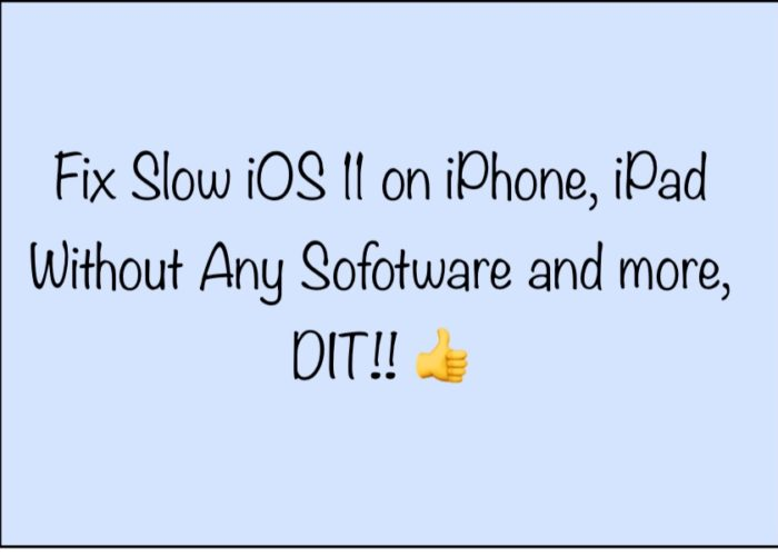 14 Fix iOS 11 Slow on iPhone and iPad