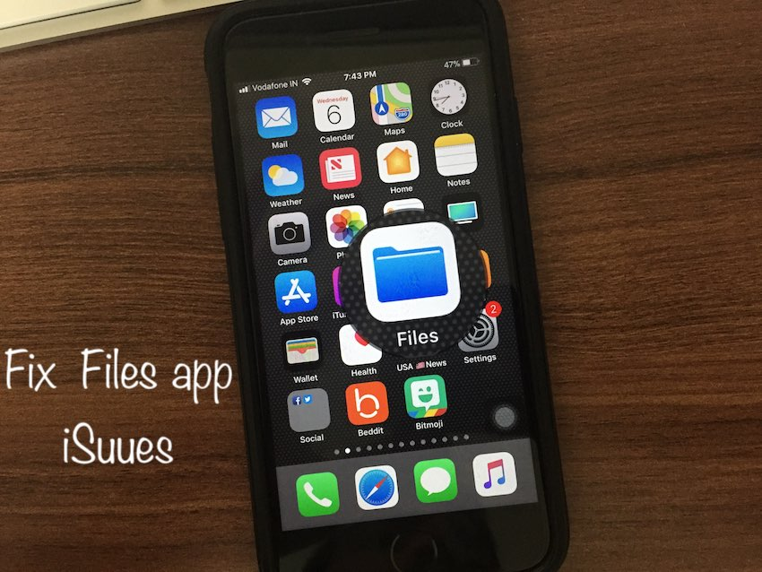 7 Fix out Files app problems in iOS 11 on iPhone
