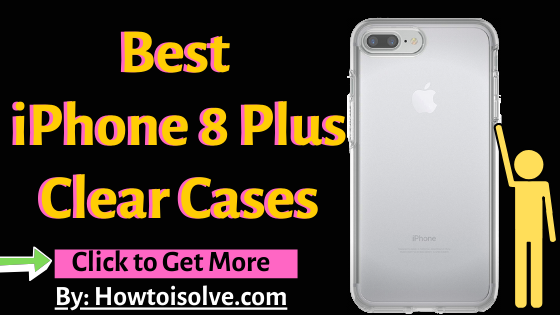 Best iPhone 8 Plus Clear Case on Amazon
