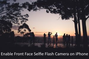 How to take Selfie with Selfie flash on iPhone 8, iPhone 8 Plus, iPhone X