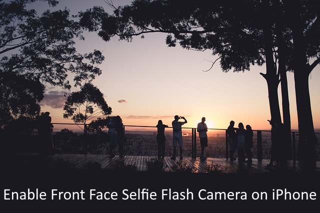 1 take Selfie with Selfie flash on iPhone 8, 8 Plus and iPhone X