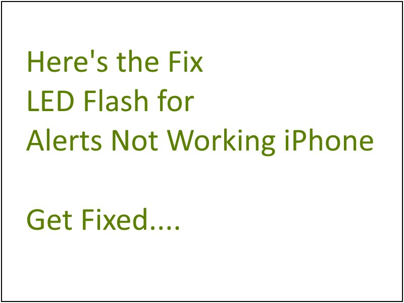 fix ios 11 3 led flash for alerts not working on iphone x 8 8 plus 7 7. Black Bedroom Furniture Sets. Home Design Ideas