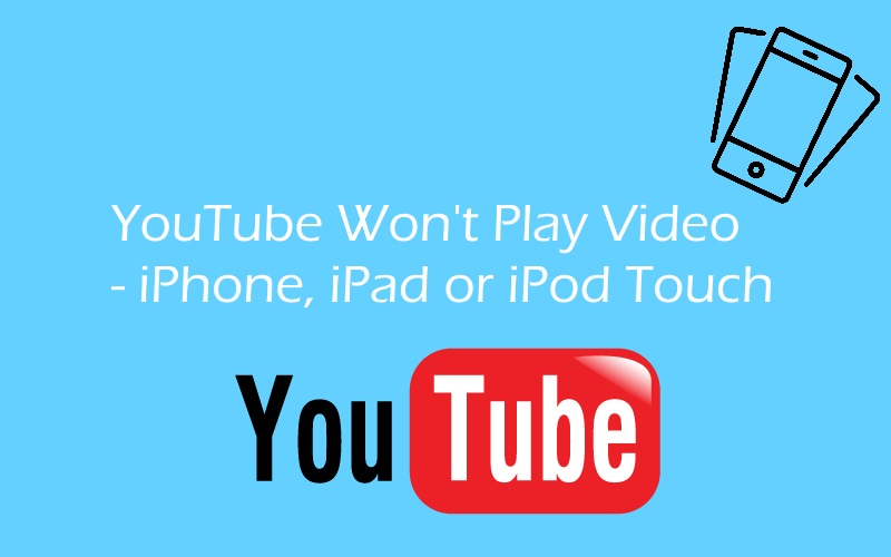 1 YouTube Video Won't Play on iPhone