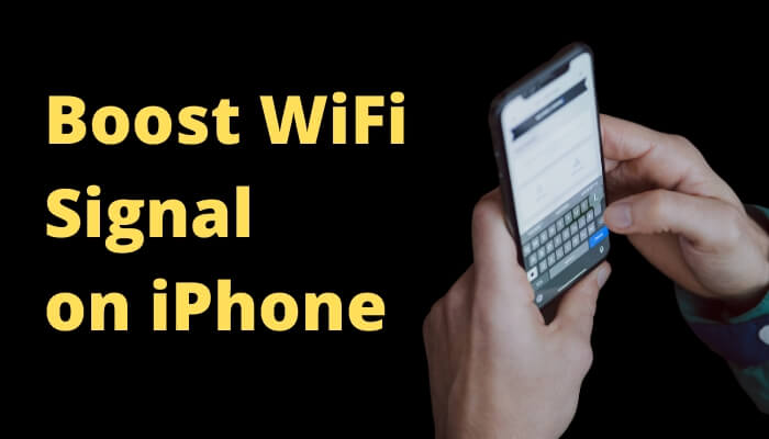 Boost WiFi Signal on iPhone and iPad