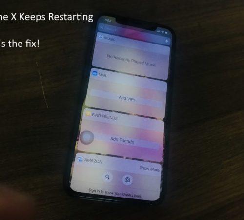 iPhone X keeps Restarting by itself, Rebooting in loop in