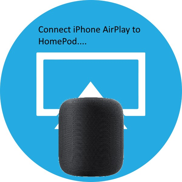 2 iPhone AirPlay connect to HomePod