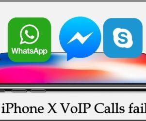 Fix iPhone X VoIP Calls failing problems