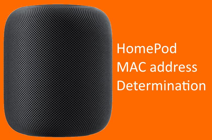 HomePod MAC address Determination fixed