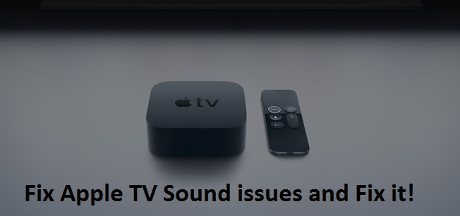 1 Fix Your Apple TV Sound Problems and issues