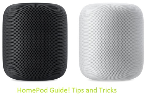 1 HomePod Guide also Tips and Tricks