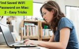 1 View or Find Saved WiFi password on Mac computer