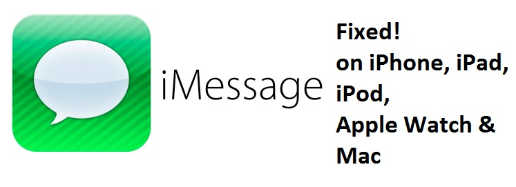1 iMessage Fixed on iPhone iPad iPod and Apple Watch