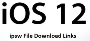 iOS 12 ipsw Download & Install on iPhone: Direct Download Link – iOS 12.0.1 Final