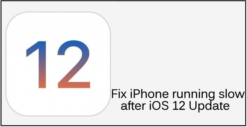Fix iPad iPhone running slow after iOS 12 update