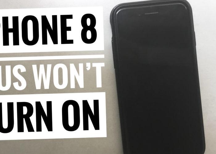 iPhone 8 Plus won't turn on