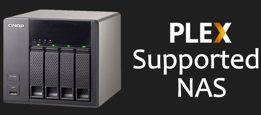 Best NAS for Plex Media Server for 2019: Plex Supported NAS