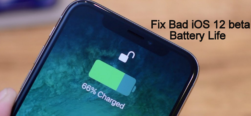 Fix Bad iOS 12 beta battery Life and Fix overheating issues