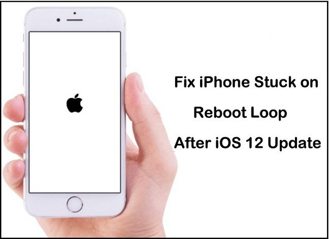 Fix iPhone stuck on reboot loop iOS 12