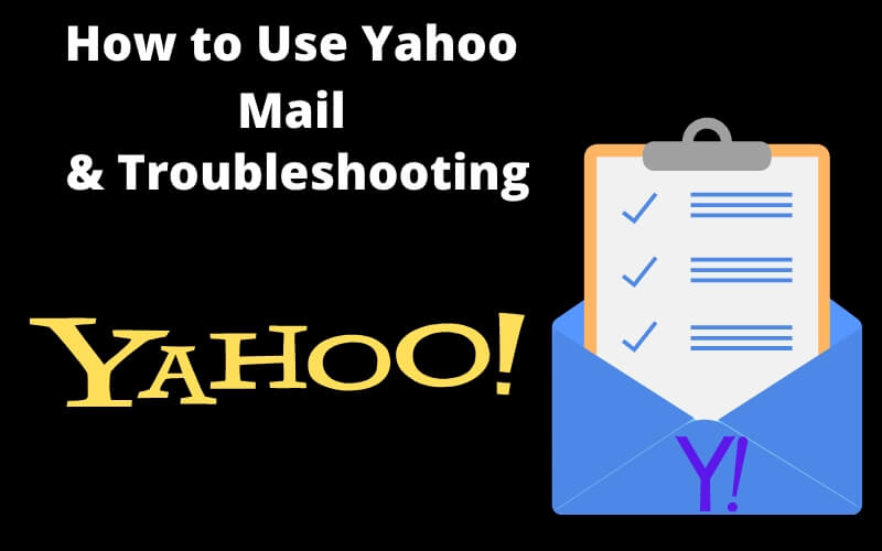 How to Use iPhone Yahoo Mail & Troubleshooting that not working