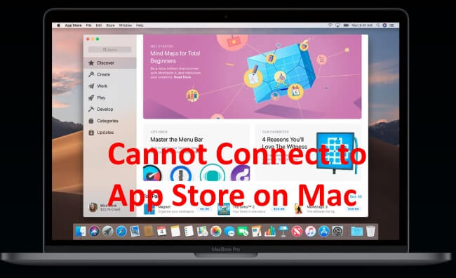Cannot Connect to App Store macOS Mojave on Mac: Apps Won't
