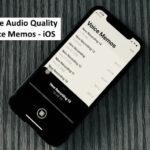 How to Change Audio Quality in Voice Memos App in iOS 12 on iPhone X/8/8 Plus/iPad