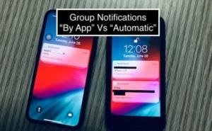 "What is Group Notifications ""By App"" VS ""Automatic"" in iOS 12? iPhone, iPad, Apple Watch"