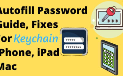 Autofill Password For iPhone, iPad Mac use Keychain on Safari