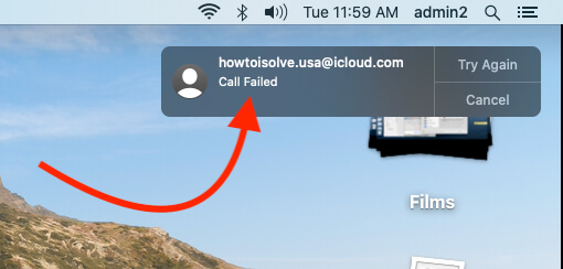 FaceTime Call Failed Automatically on Mac