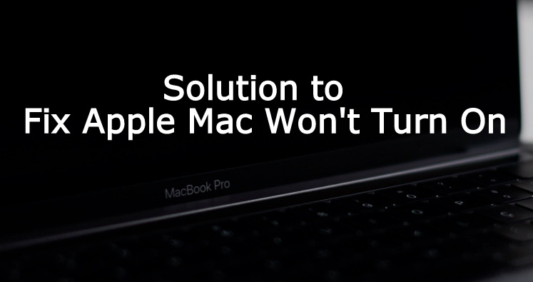 Mac Won't Turn On/Boot after MacOS Catalina, High Sierra