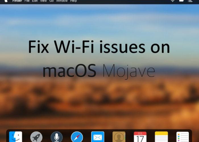 Fix Wi-Fi issues macOS Mojave