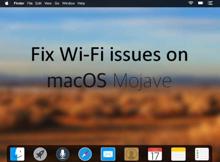 Fix Wi-Fi issues macOS Mojave