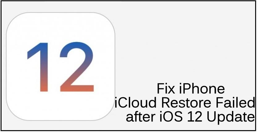 Fix iCloud Restore Failed Error on iPhone ipad