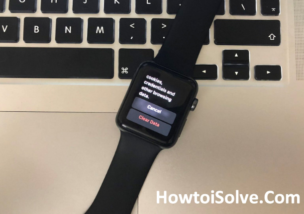How to Clear website data on Apple Watch Series 3 and series 2- 1