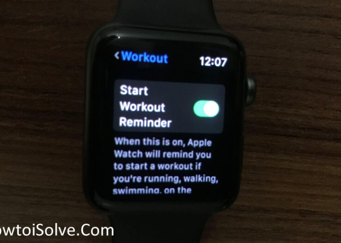 Howto enable disable toggle start workout reminder on Apple Watch 4 and series 3 watchos 5