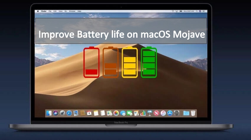 Improve Battery life of MacBook Pro Air running on macOS Mojave 10.14