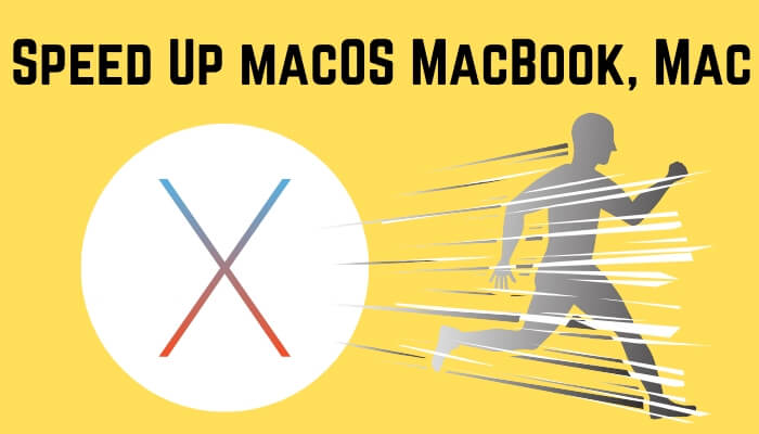 Speed Up macOS MacBook, Mac