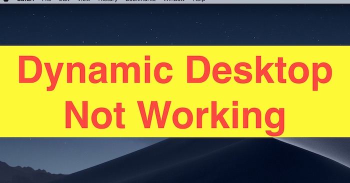 Daynamic Desktop Not working on Mac with MacOS Mojave