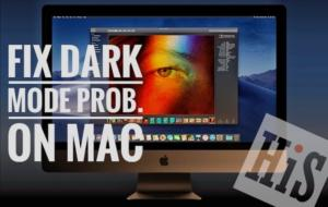 Dark mode not working on MacOS Mojave on Mac after Update