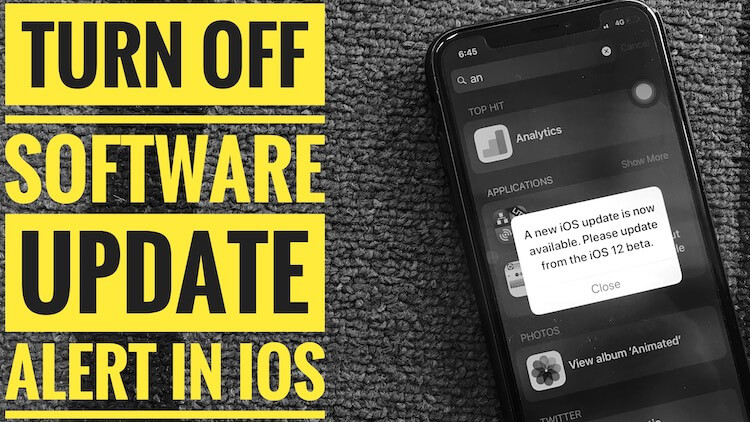 Turn off iOS 12 Software Update Popup on iPhone and iPad, iPod