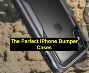 Bumper cases for your iPhone XS: A Wonderful Blend of Protection and Style