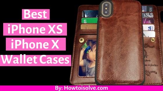 Best iPhone XS Wallet Cases 2020