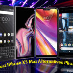 Best iPhone XS Max Alternatives Phones that is cheaper than XS Max
