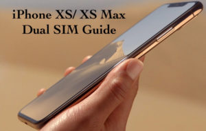 How to Use Dual Sim in iPhone Xs, iPhone XS Max: eSIM Settings Explained
